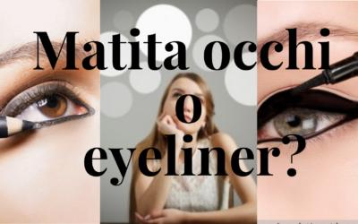 Matita o eyeliner: cosa scegliere?